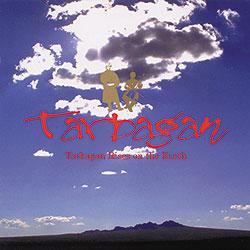 タルバガンCD「タルバガン、大地に立つ」